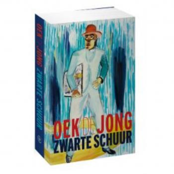 'Zwarte schuur', de nieuwe roman van Oek de Jong, verschijnt op 3 september